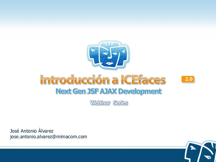 Intro to ICEfaces 2