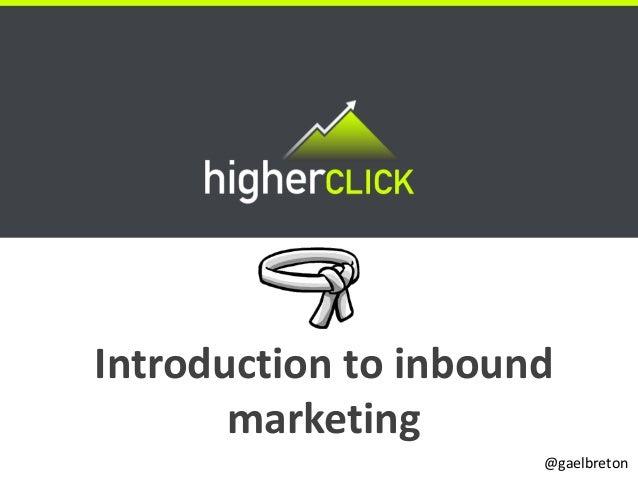 Introduction to inbound       marketing                      @gaelbreton