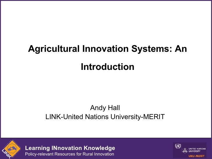 Agricultural Innovation Systems: An Introduction