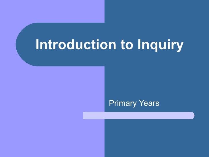 Intro to inquiry