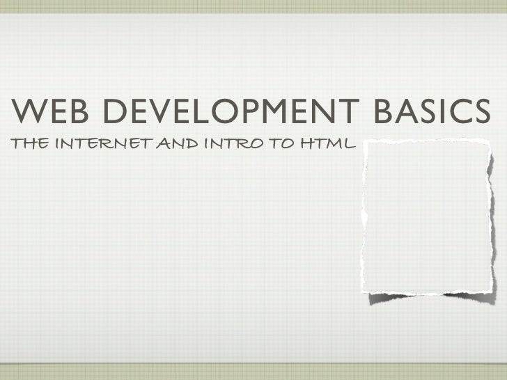 Intro to the Internet & HTML