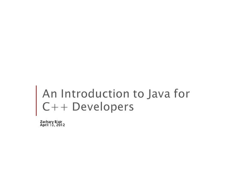Intro to Java for C++ Developers