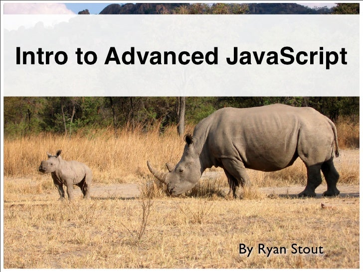 Intro to Advanced JavaScript