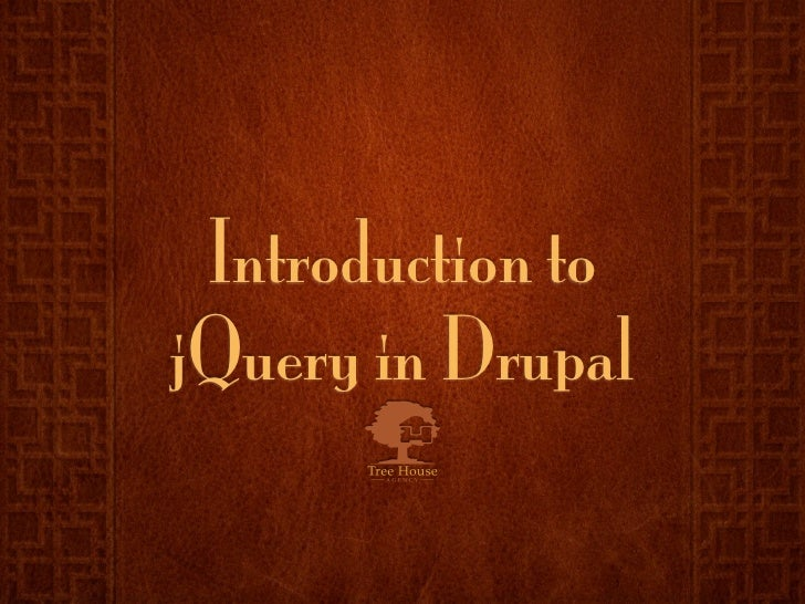 Introduction to jQuery in Drupal
