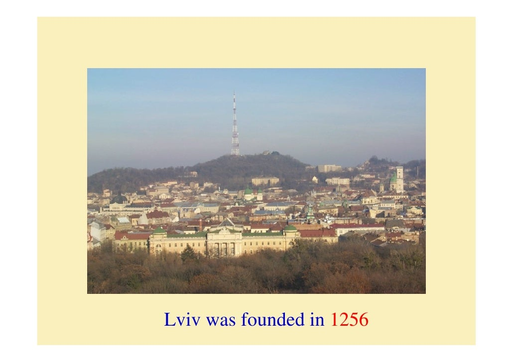 Lviv was founded in 1256