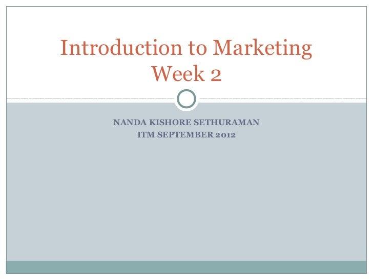 Intro to mktg_itm_sept-2012_session-2