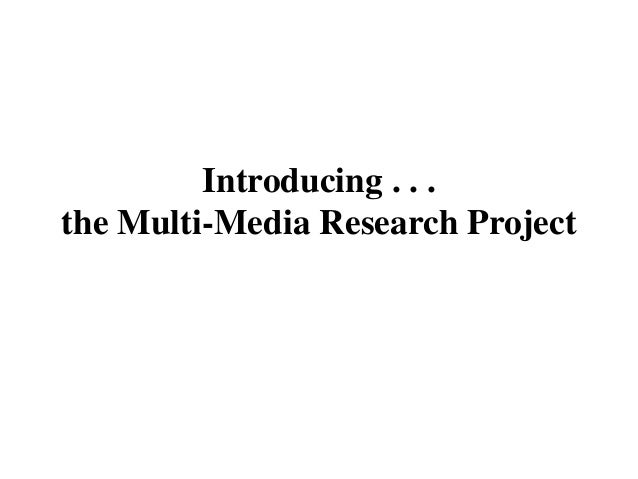Intro to multimedia research project