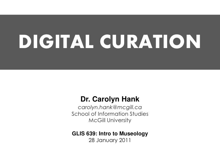 (Jan 2011) Digital Curation (Guest Lecture)