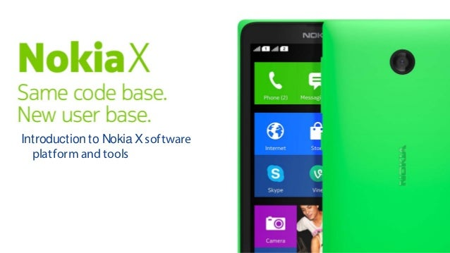 Introduction to NokiaXsoftware platform and tools