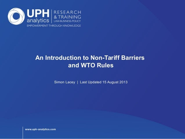 An Introduction to Non-Tariff Barriers and WTO Rules