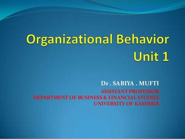 Dr . SABIYA . MUFTI                      ASSISTANT PROFESSORDEPARTMENT OF BUSINESS & FINANCIAL STUDIES                   U...