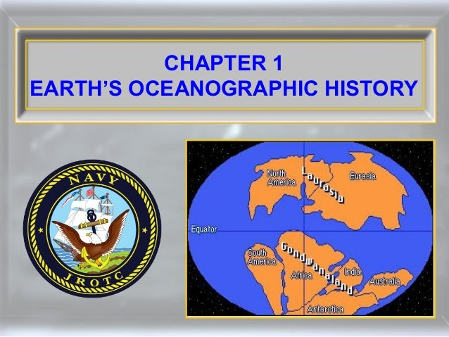 CHAPTER 1 EARTH'S OCEANOGRAPHIC HISTORY
