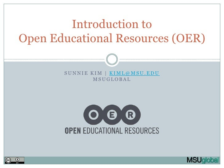 Sunnie Kim | kiml@msu.eduMSUglobal<br />Introduction toOpen Educational Resources (OER)<br />