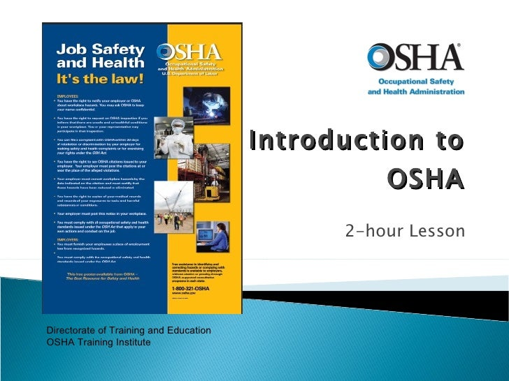 Introduction to OSHA 2-hour Lesson Directorate of Training and Education OSHA Training Institute