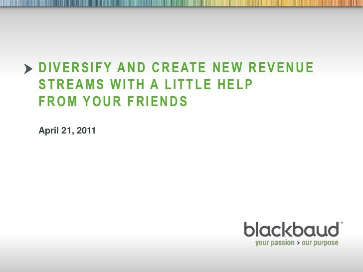 Create New Revenue Streams with a Little Help from Your Friends