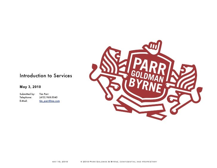 Introduction to Services  May 3, 2010 Submitted by: 	   Tim Parr Telephone: 	      (415) 968-5040 E-Mail:           tim_pa...