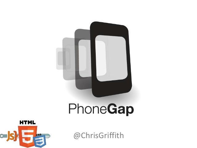 Intro to PhoneGap and PhoneGap Build
