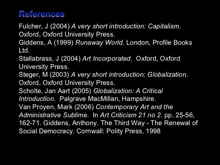anthony giddens globalization essay Anthony giddens globalization essay  globalization in 3 minutes,  anthony giddens - duration: 3:04.