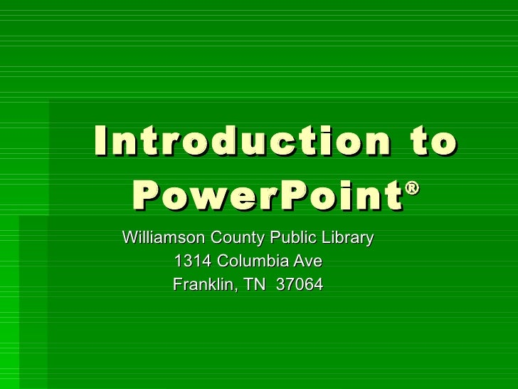 Intro To Power Point
