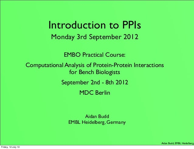 Intro to ppis and bioinformatics berlin 2012