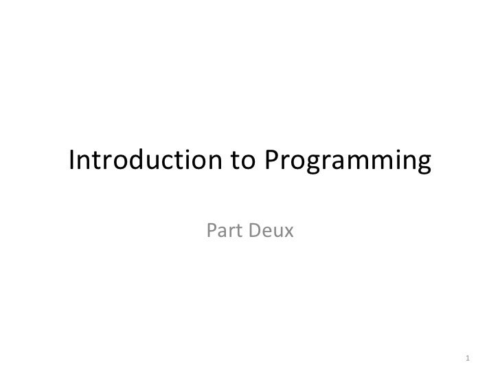 Intro toprogramming part2