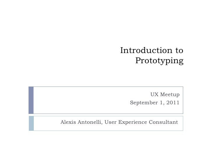 Introduction to                          Prototyping                               UX Meetup                         Septe...