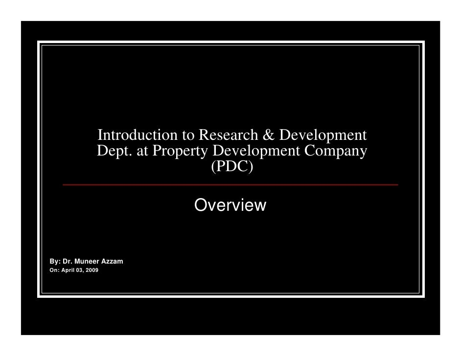 Intro To R&D Dept at Property Dev Co
