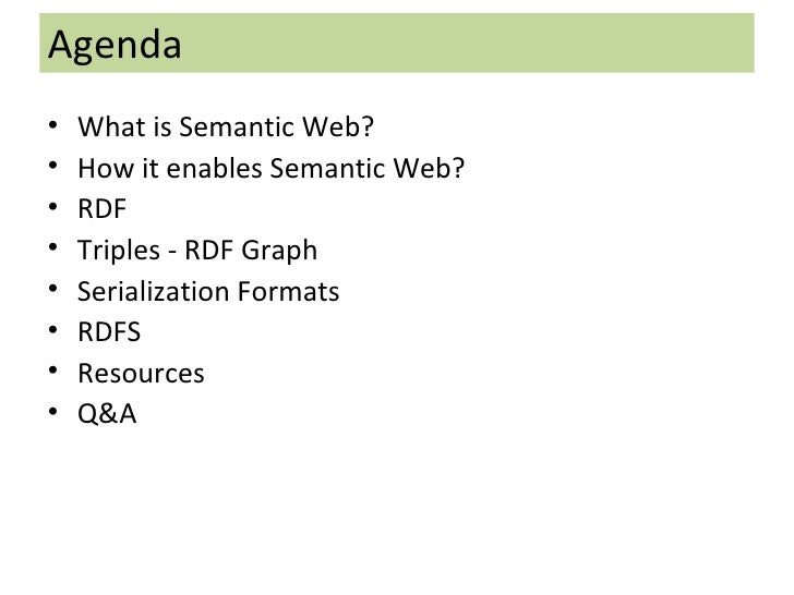 <ul><li>What is Semantic Web? </li></ul><ul><li>How it enables Semantic Web? </li></ul><ul><li>RDF </li></ul><ul><li>Tripl...