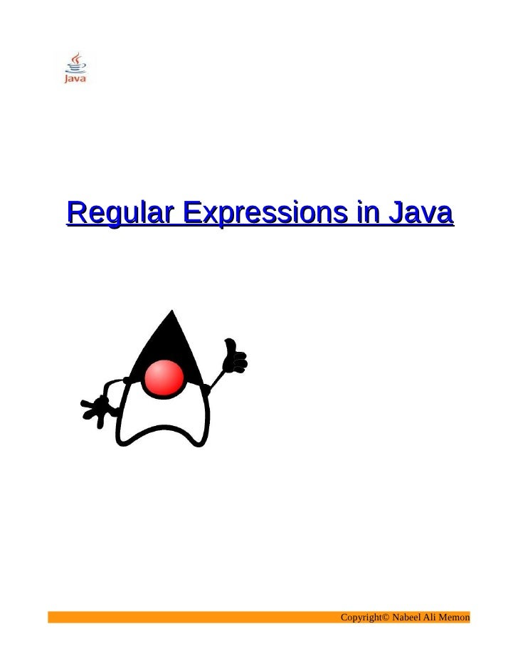 Regular Expressions in Java                        Copyright© Nabeel Ali Memon