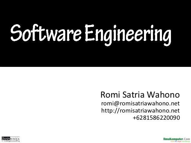 Romi Satria Wahonoromi@romisatriawahono.nethttp://romisatriawahono.net           +6281586220090