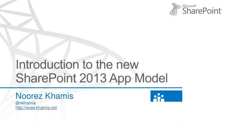 Introduction to the new SharePoint 2013 App Model