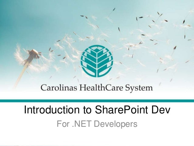 Introduction to SharePoint DevFor .NET Developers