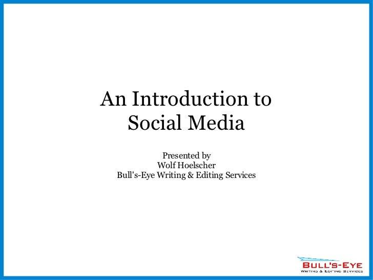 An Intro to Social Media