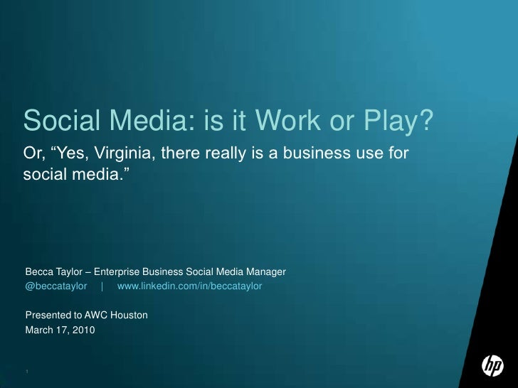 Social Networking: Work or Play?