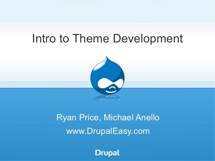 Drupal Theme Development - DrupalCon Chicago 2011