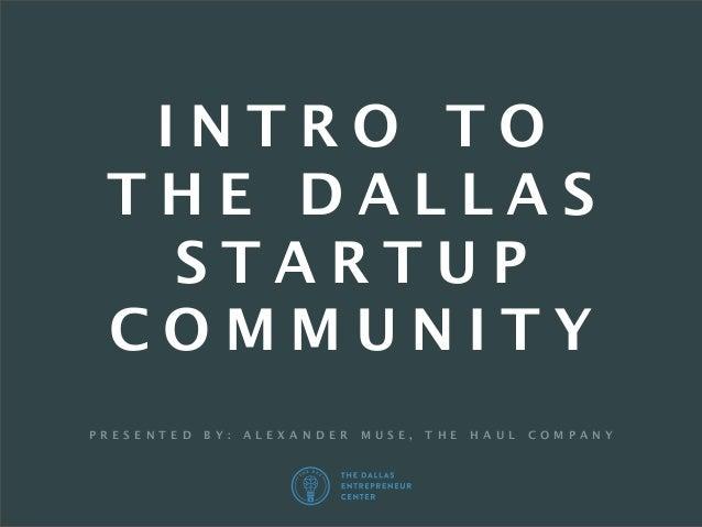 The DEC Education: Intro to the Dallas Startup Community