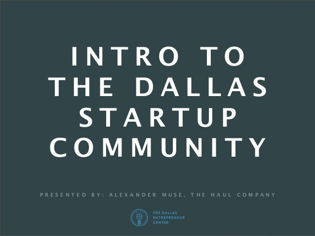 The DEC Education: Intro to the Dallas Startup Community