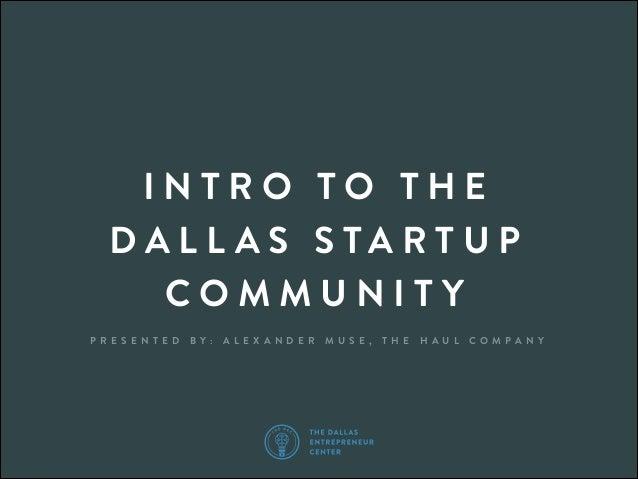 Intro to the Dallas Startup Community