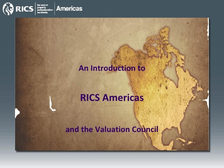 An Introduction to RICS Americas and the Valuation Council