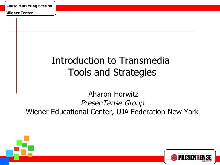 Guerilla Web 1 Introduction to Transmedia  Tools and Strategies   Aharon Horwitz PresenTense Group Wiener Educational Cent...