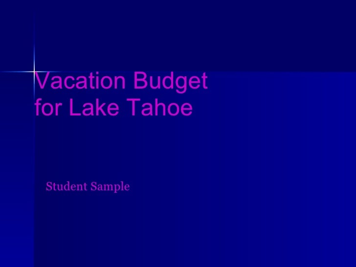 Vacation Budget  for Lake Tahoe Student Sample