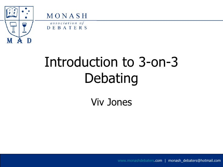 Introduction to 3-on-3 Debating Viv Jones