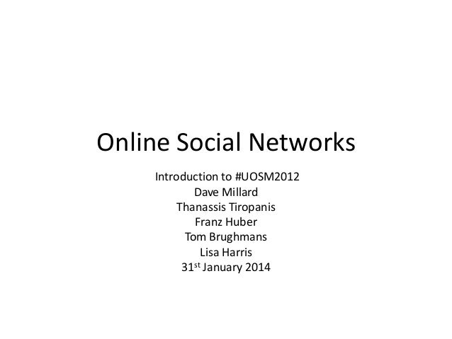 Introduction to online social networks #UOSM2012
