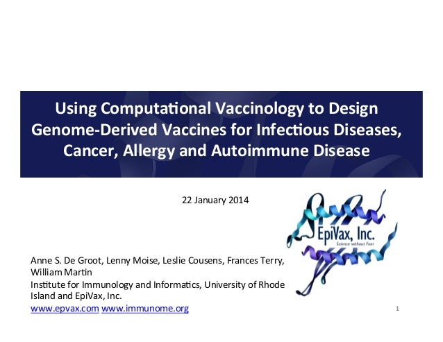 Using  Computa.onal  Vaccinology  to  Design   Genome-‐Derived  Vaccines  for  Infec.ous  Diseases,  ...