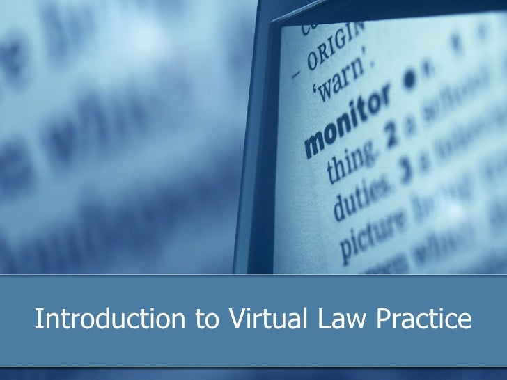 Introduction to Virtual Law Practice