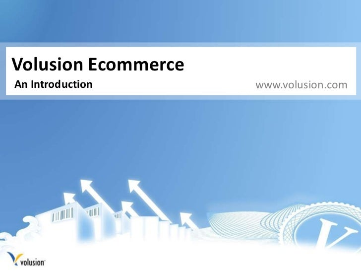 Volusion Ecommerce<br />An Introduction<br />www.volusion.com<br />