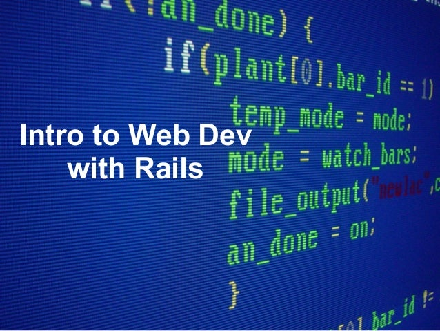 Intro to Web Dev with Rails