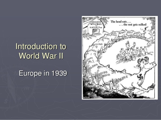 Introduction to the Causes of WWII