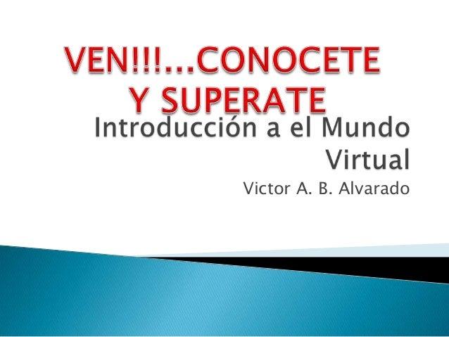 Victor A. B. Alvarado