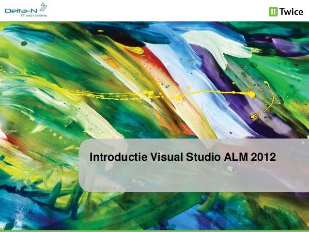 Introductie Visual Studio ALM 2012